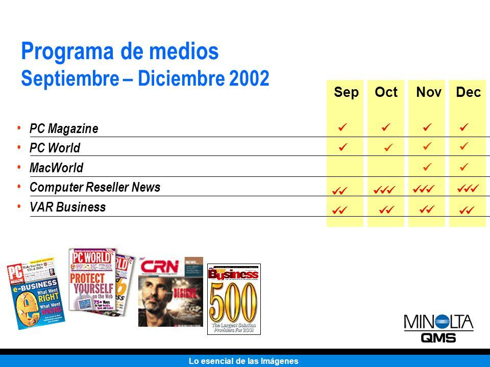 Programa de medios Septiembre – Diciembre 2002