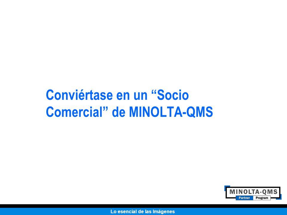 Conviértase en un Socio Comercial de MINOLTA-QMS