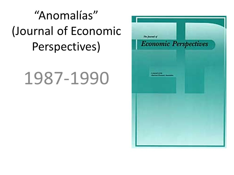 Anomalías (Journal of Economic Perspectives)