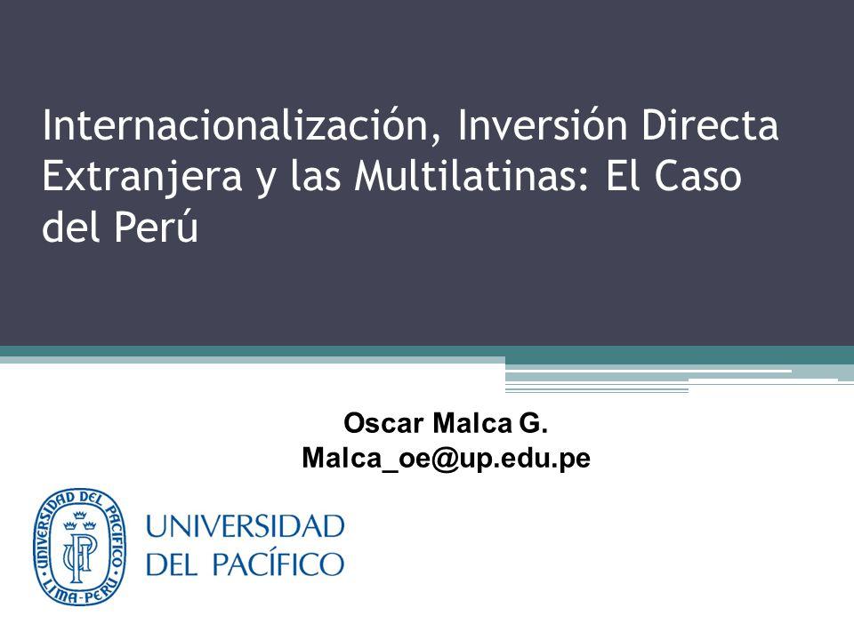 Internacionalización, Inversión Directa Extranjera y las Multilatinas: El Caso del Perú