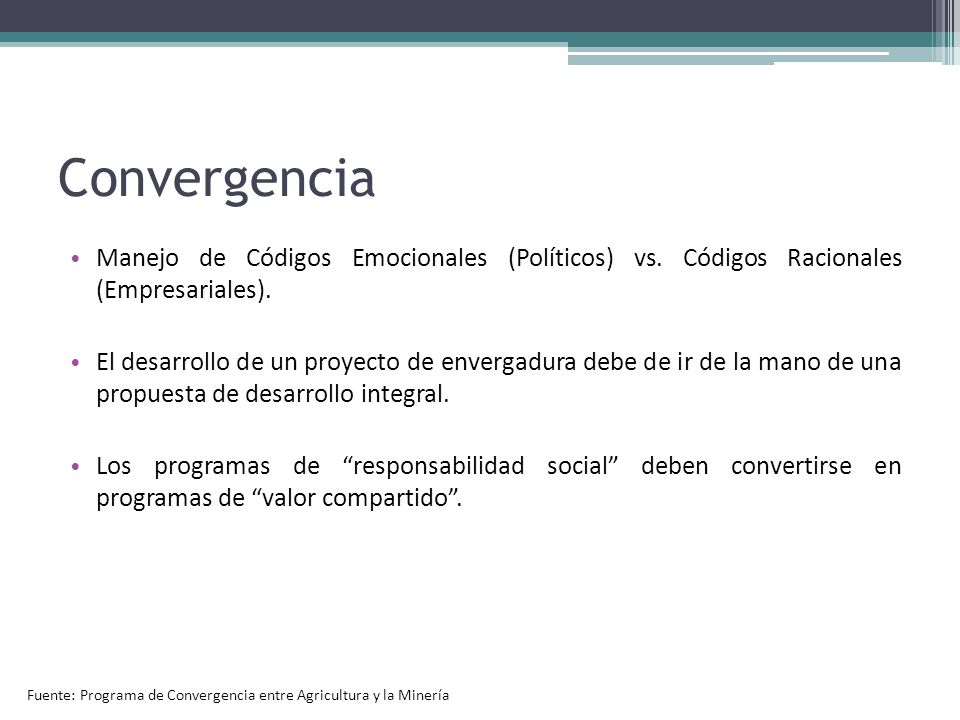 Convergencia Manejo de Códigos Emocionales (Políticos) vs. Códigos Racionales (Empresariales).
