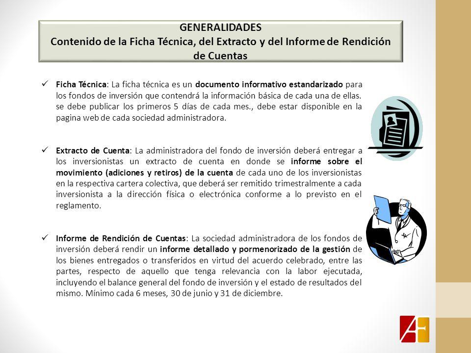 GENERALIDADES Contenido de la Ficha Técnica, del Extracto y del Informe de Rendición de Cuentas