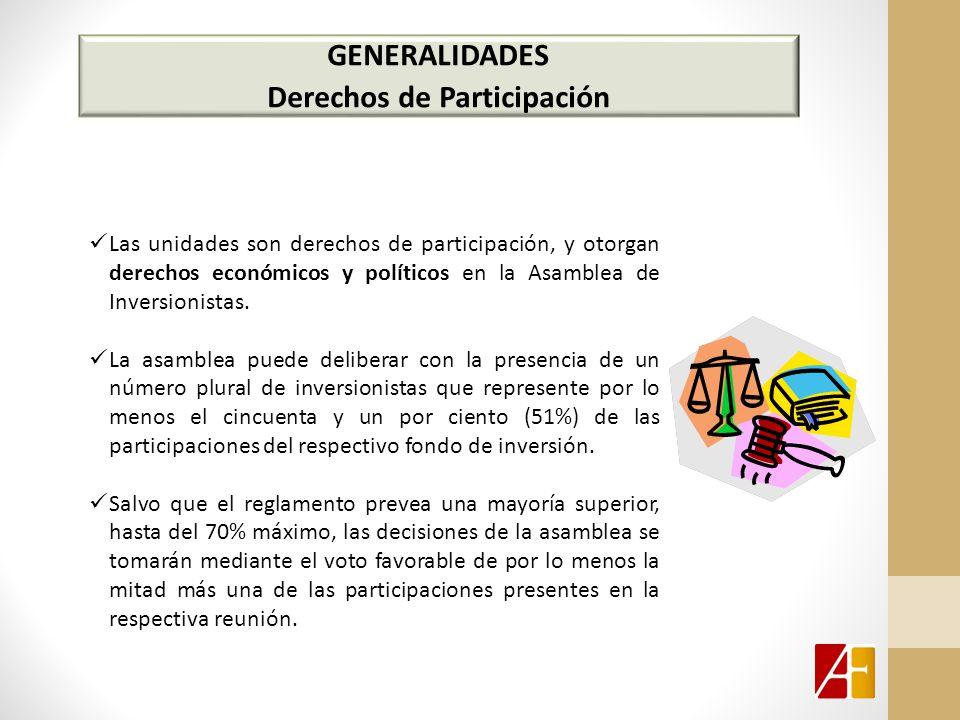 GENERALIDADES Derechos de Participación