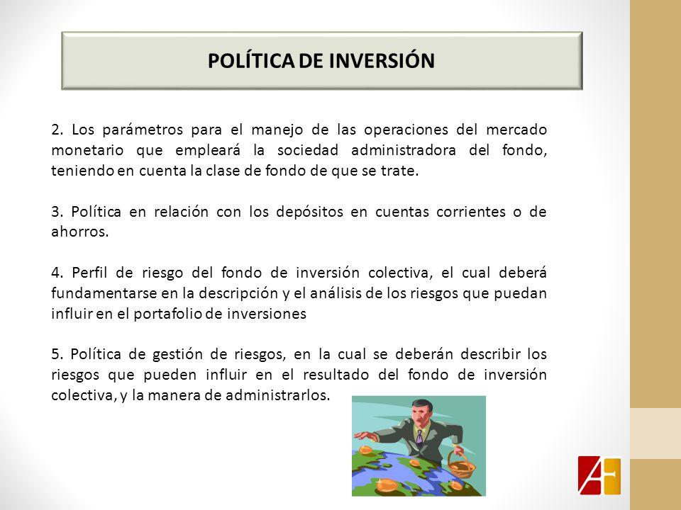 POLÍTICA DE INVERSIÓN