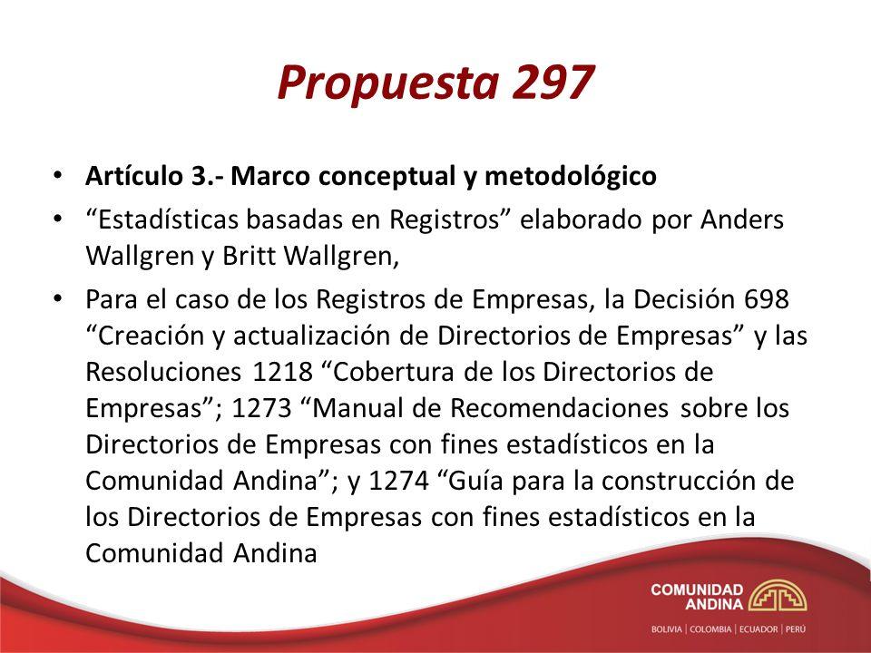 Propuesta 297 Artículo 3.- Marco conceptual y metodológico