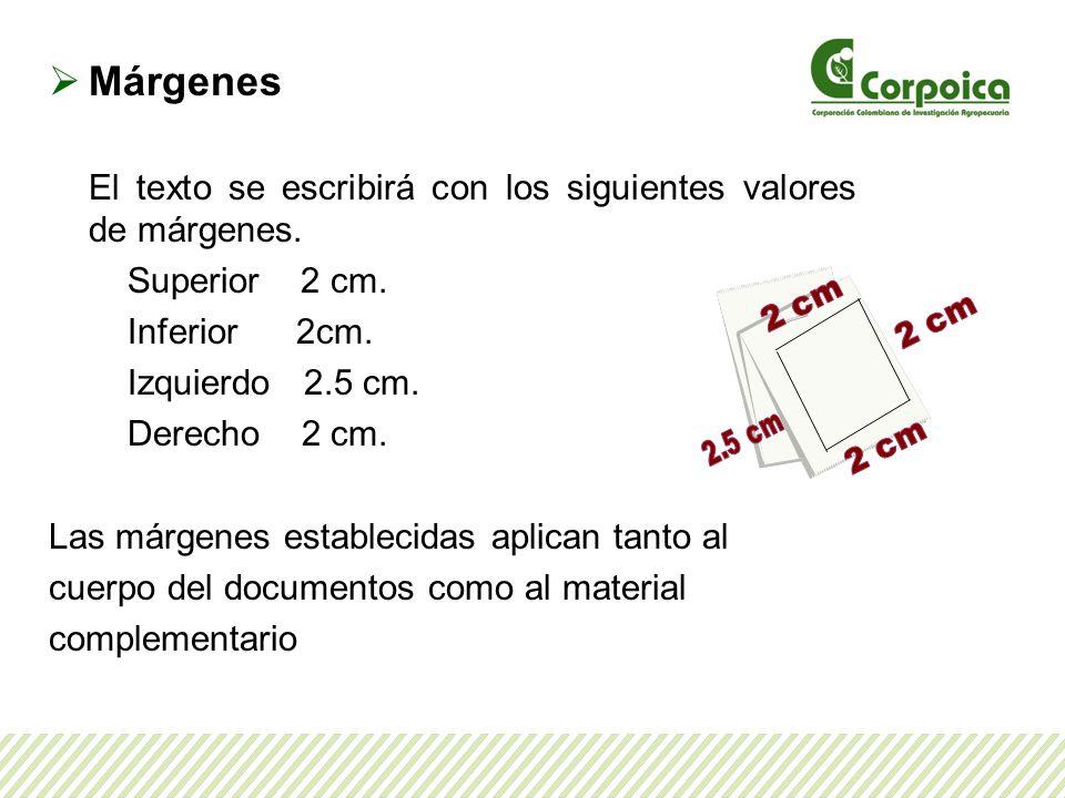 Márgenes El texto se escribirá con los siguientes valores de márgenes.