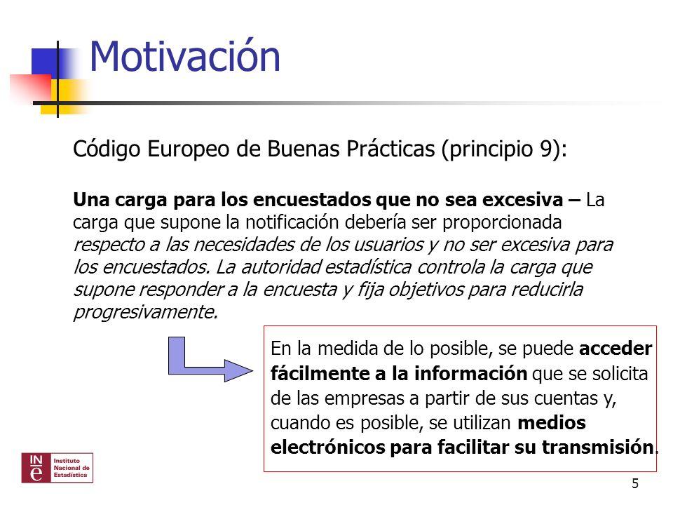 Motivación Código Europeo de Buenas Prácticas (principio 9):