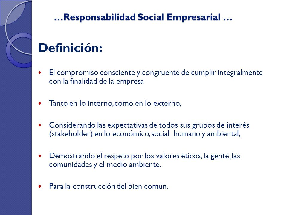 …Responsabilidad Social Empresarial …