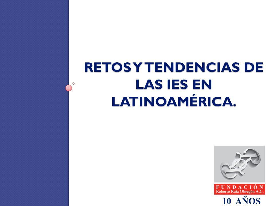 Retos y tendencias de las IES en Latinoamérica.