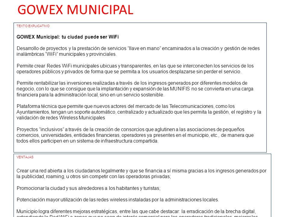 GOWEX MUNICIPAL GOWEX Municipal: tu ciudad puede ser WiFi