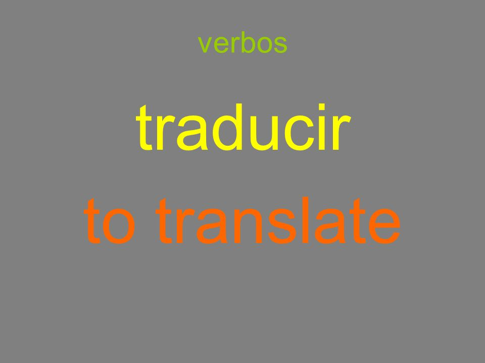 verbos traducir to translate