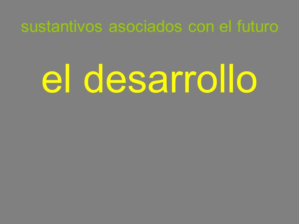 sustantivos asociados con el futuro