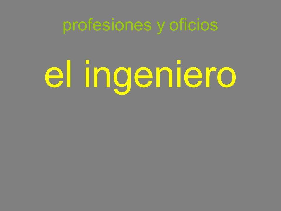 profesiones y oficios el ingeniero engineer
