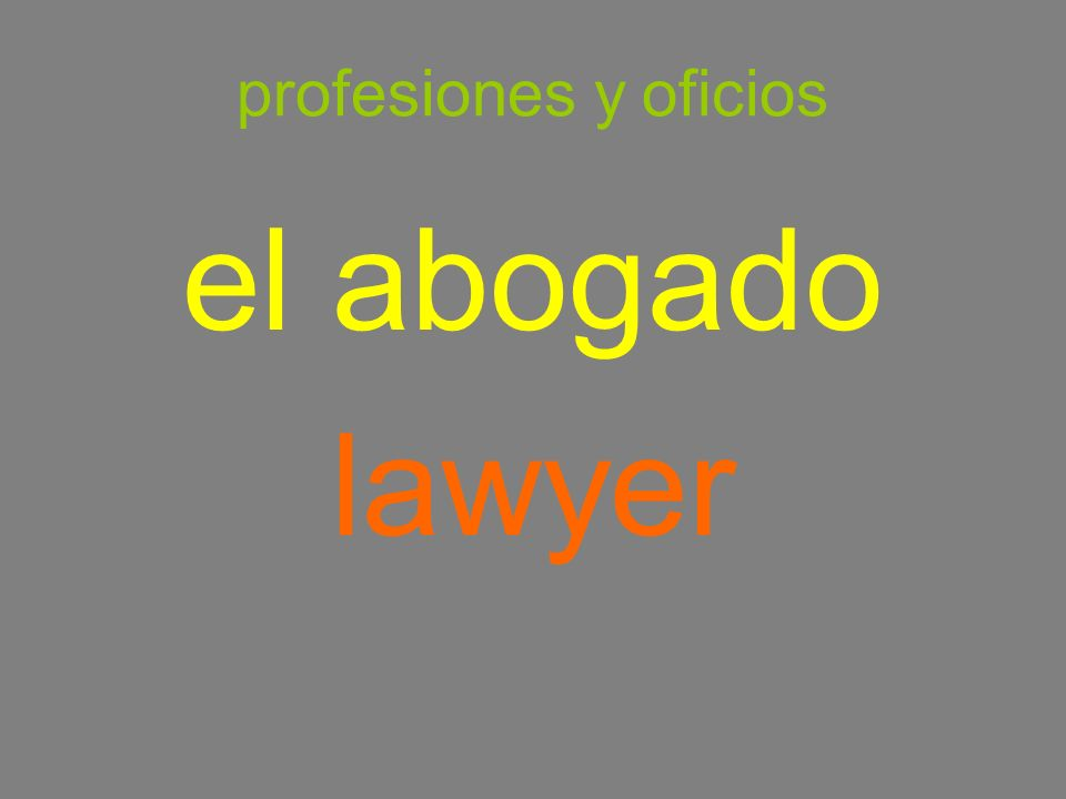 profesiones y oficios el abogado lawyer
