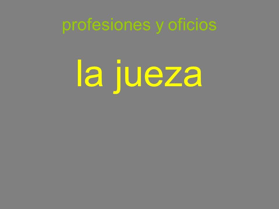 profesiones y oficios la jueza