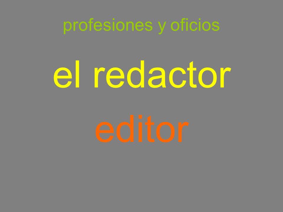 profesiones y oficios el redactor editor