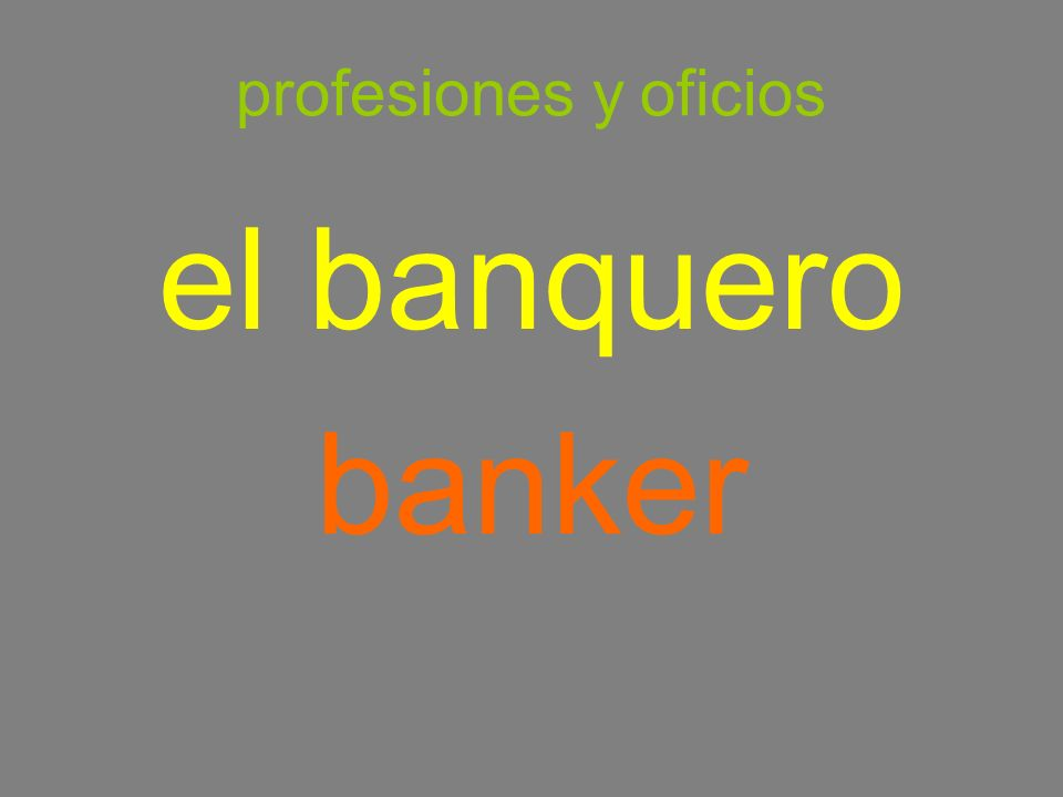 profesiones y oficios el banquero banker