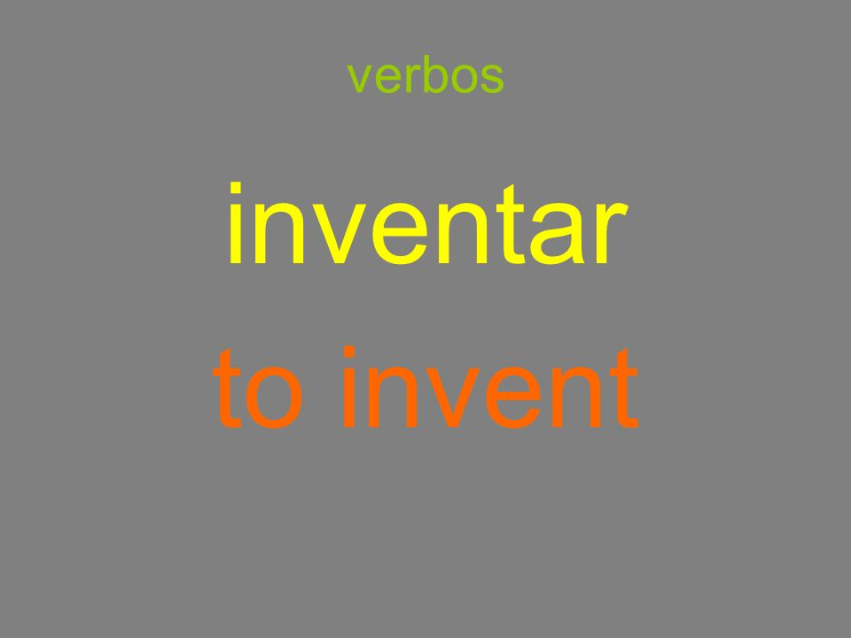 verbos inventar to invent