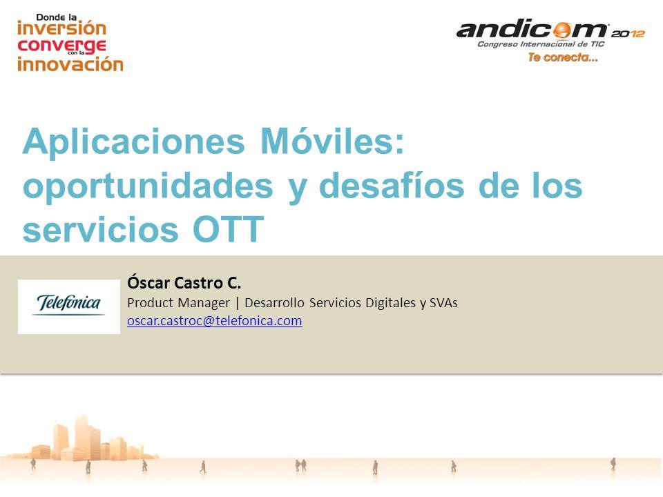 Aplicaciones Móviles: oportunidades y desafíos de los servicios OTT