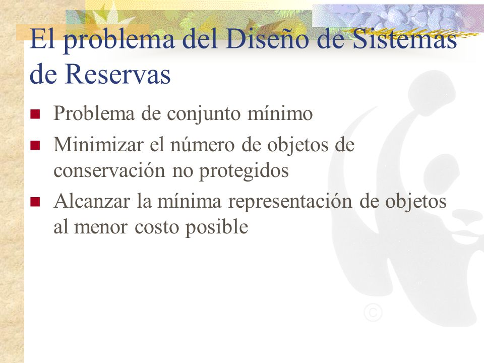 El problema del Diseño de Sistemas de Reservas