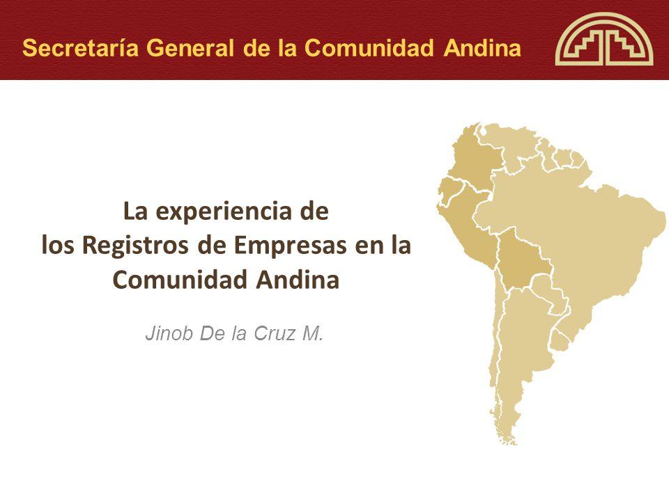 La experiencia de los Registros de Empresas en la Comunidad Andina