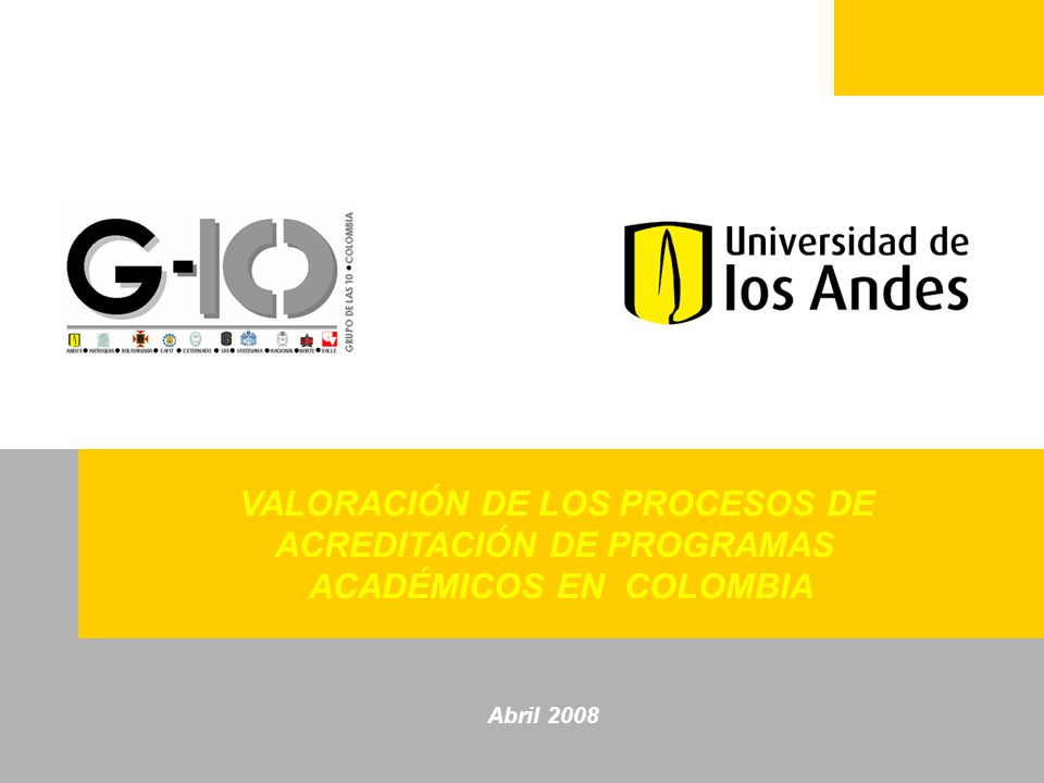VALORACIÓN DE LOS PROCESOS DE ACREDITACIÓN DE PROGRAMAS