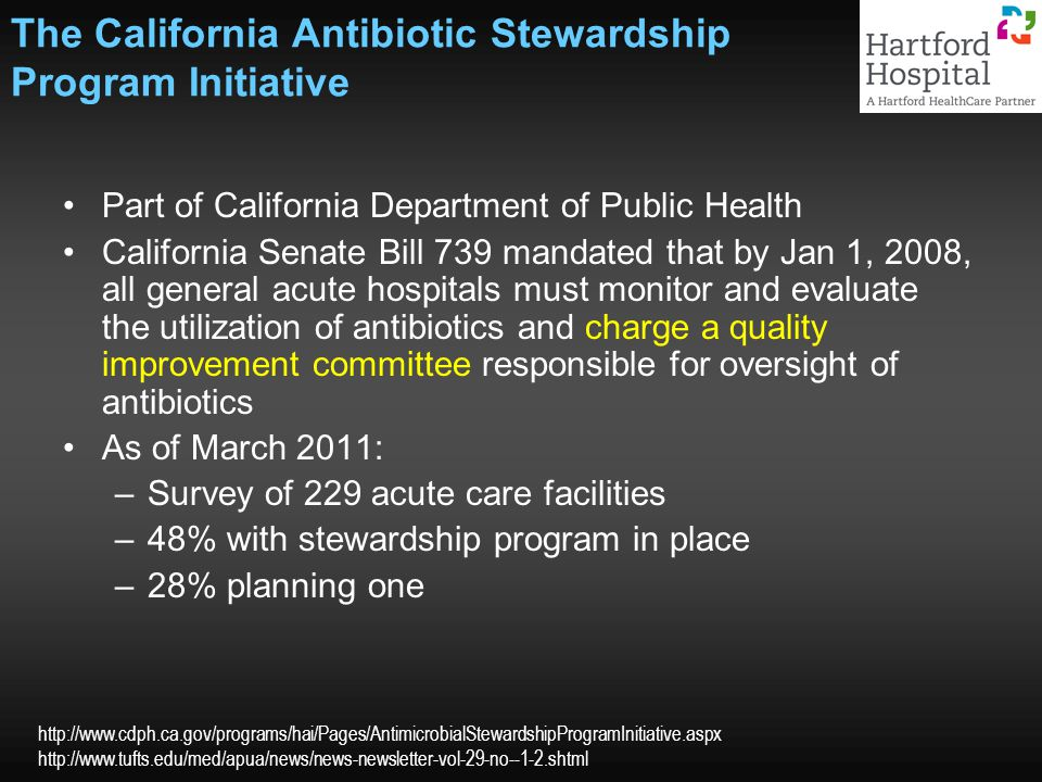 The California Antibiotic Stewardship Program Initiative