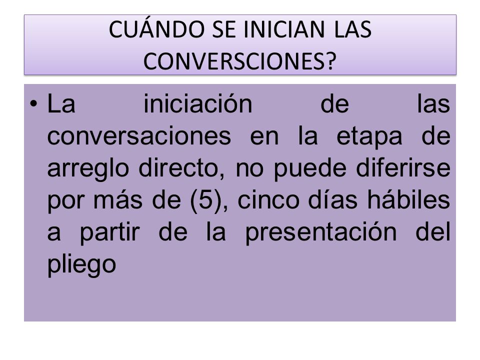 CUÁNDO SE INICIAN LAS CONVERSCIONES