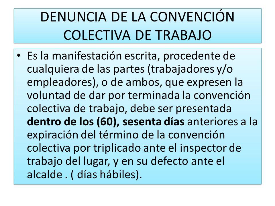 DENUNCIA DE LA CONVENCIÓN COLECTIVA DE TRABAJO