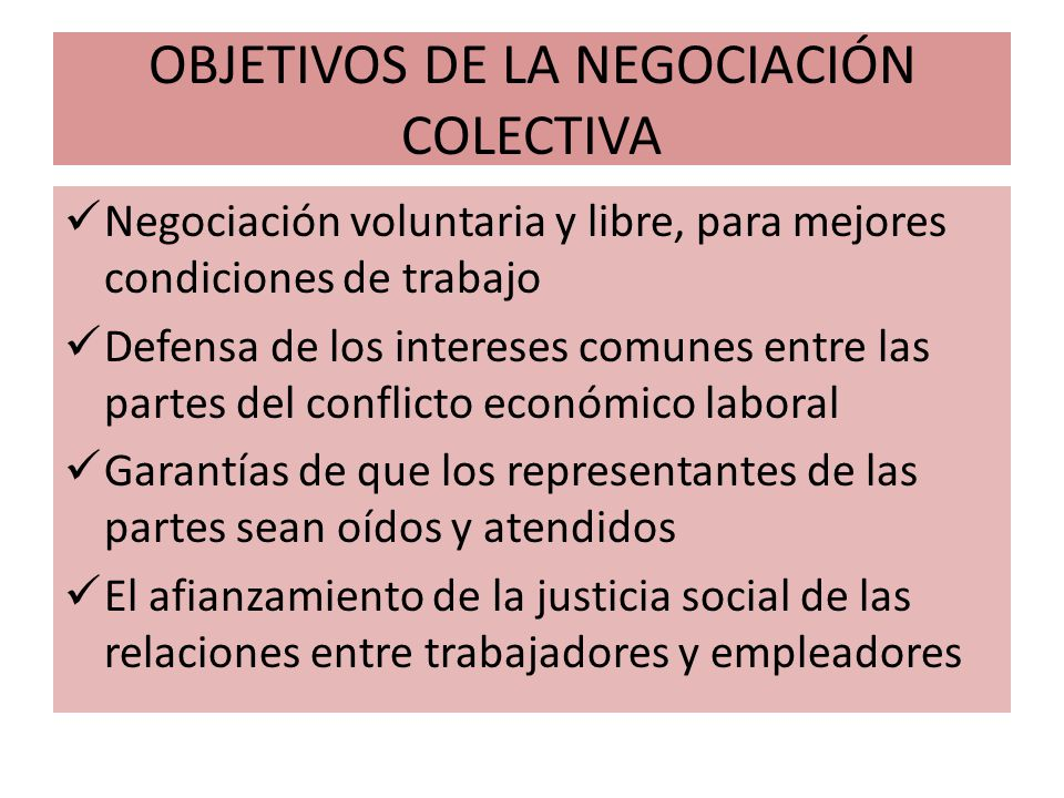 OBJETIVOS DE LA NEGOCIACIÓN COLECTIVA