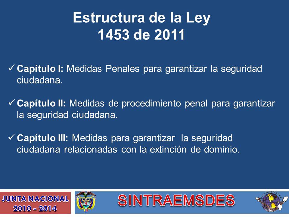 Estructura de la Ley 1453 de 2011 SINTRAEMSDES