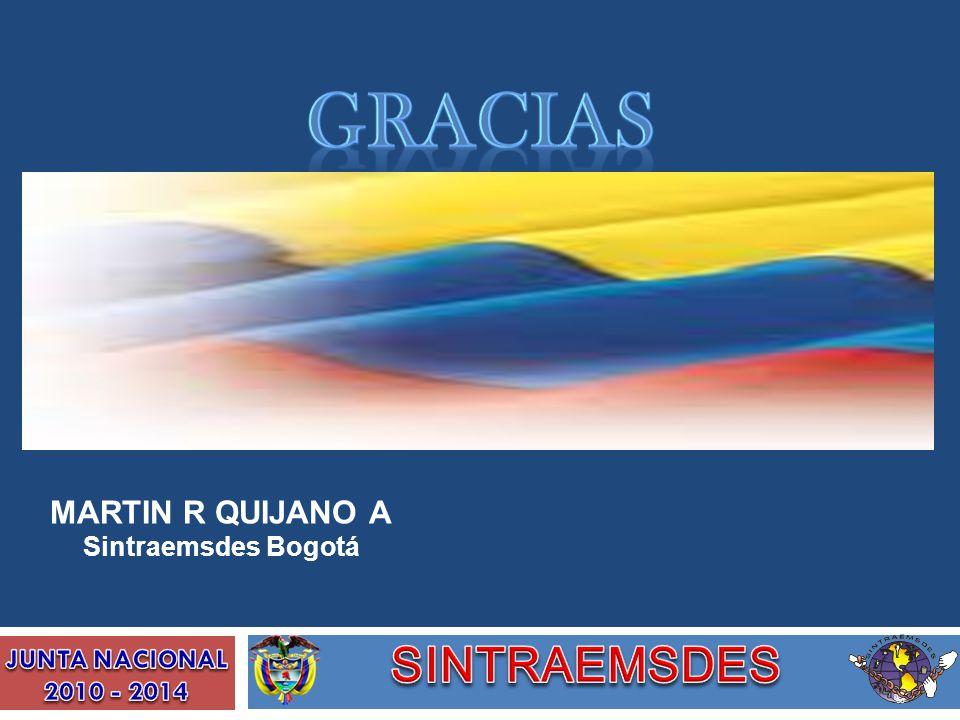 gracias SINTRAEMSDES MARTIN R QUIJANO A Sintraemsdes Bogotá