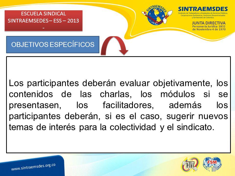 ESCUELA SINDICAL SINTRAEMSEDES – ESS – 2013 -
