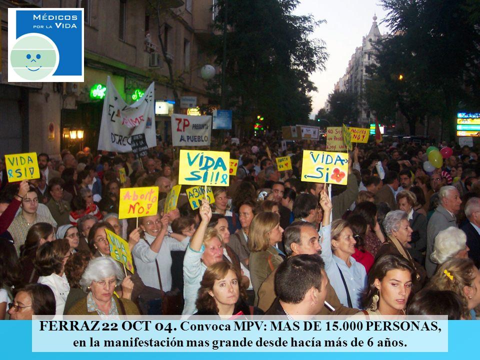 FERRAZ 22 OCT 04. Convoca MPV: MAS DE 15.000 PERSONAS,