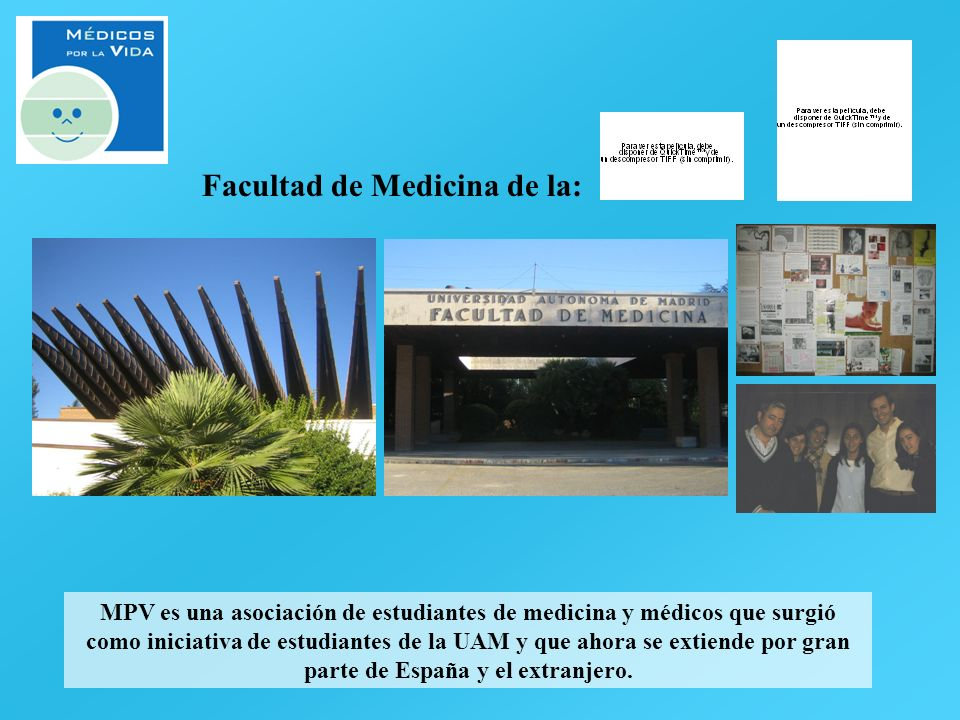 Facultad de Medicina de la: