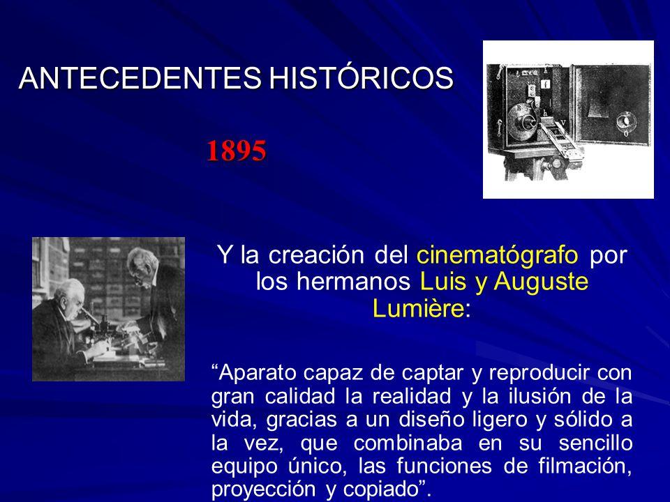 ANTECEDENTES HISTÓRICOS 1895