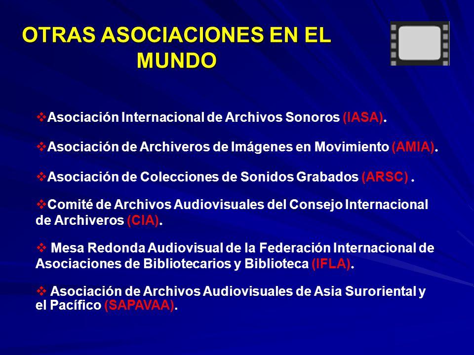 OTRAS ASOCIACIONES EN EL MUNDO