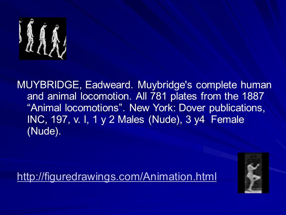 MUYBRIDGE, Eadweard. Muybridge s complete human and animal locomotion