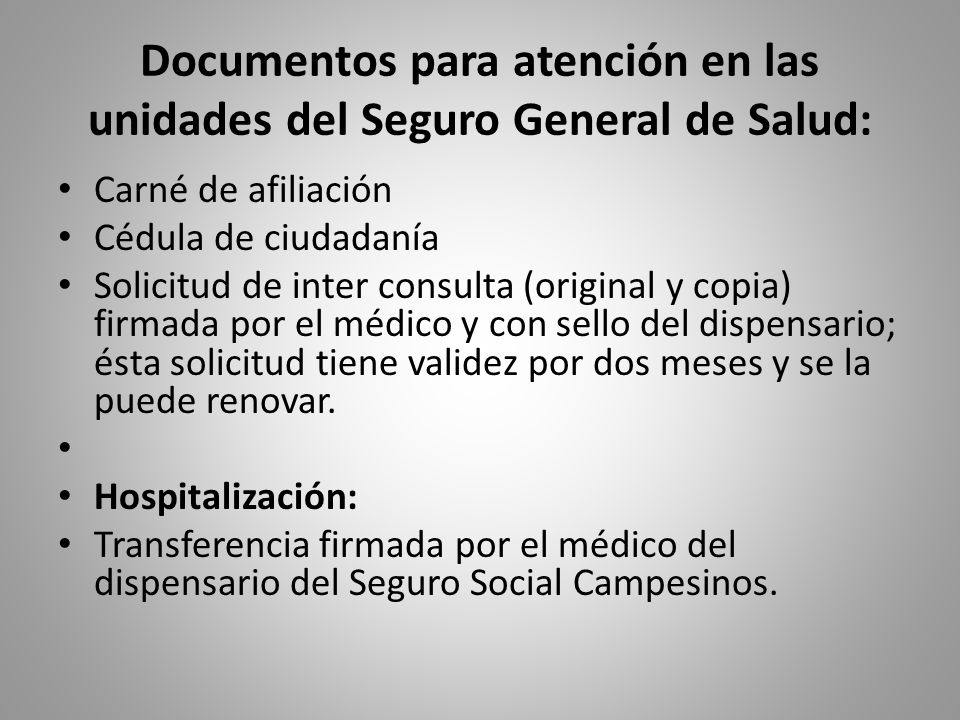 Documentos para atención en las unidades del Seguro General de Salud: