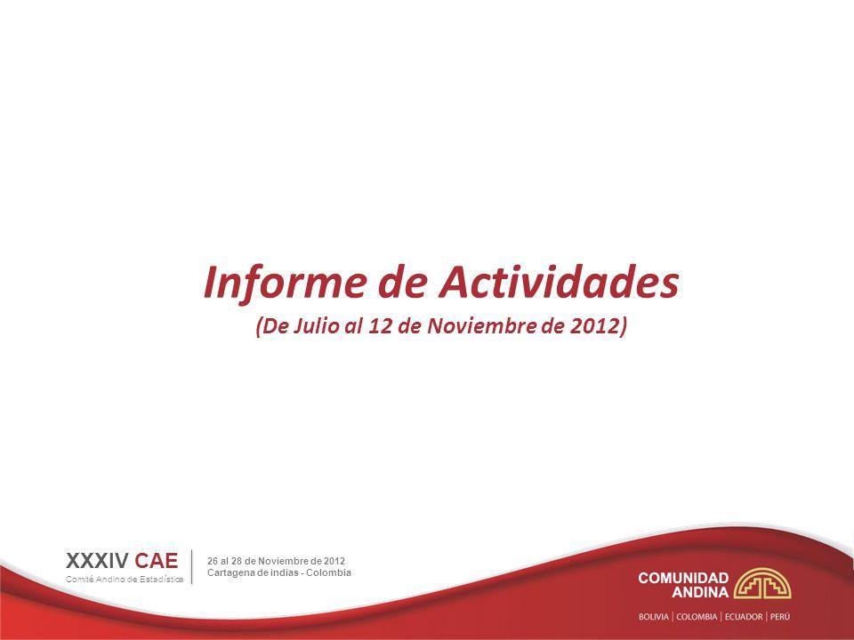 Informe de Actividades (De Julio al 12 de Noviembre de 2012)