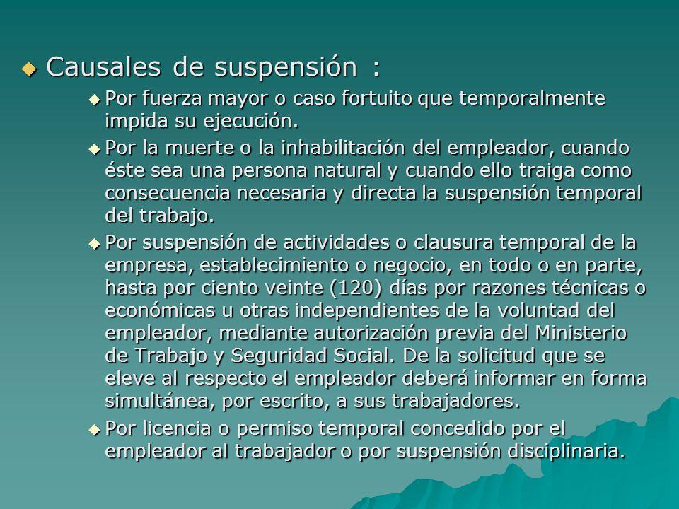 Causales de suspensión :