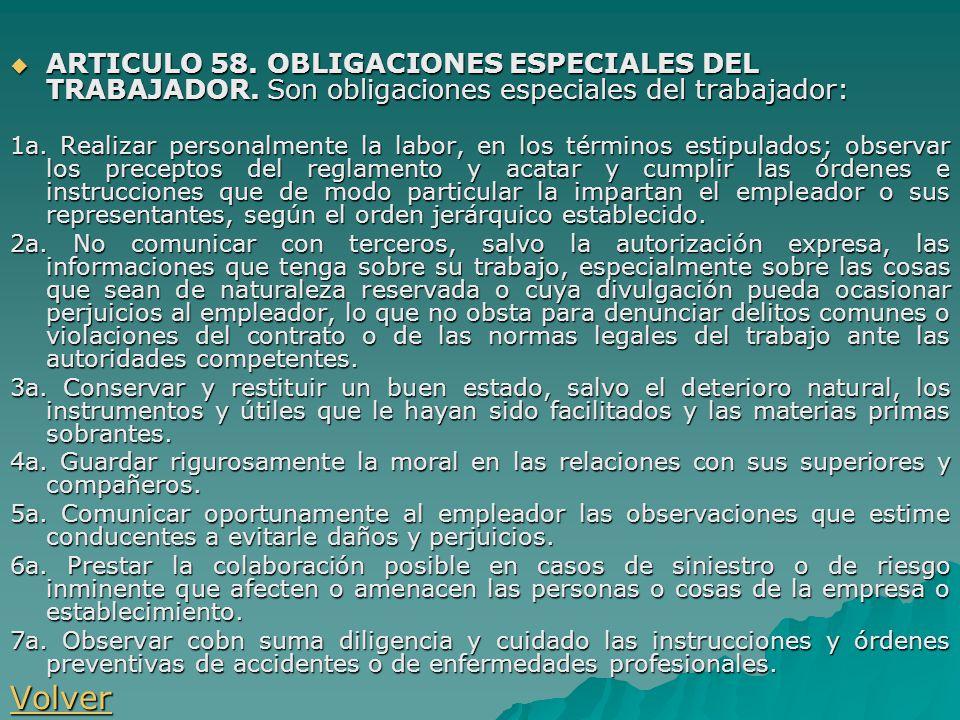 ARTICULO 58. OBLIGACIONES ESPECIALES DEL TRABAJADOR