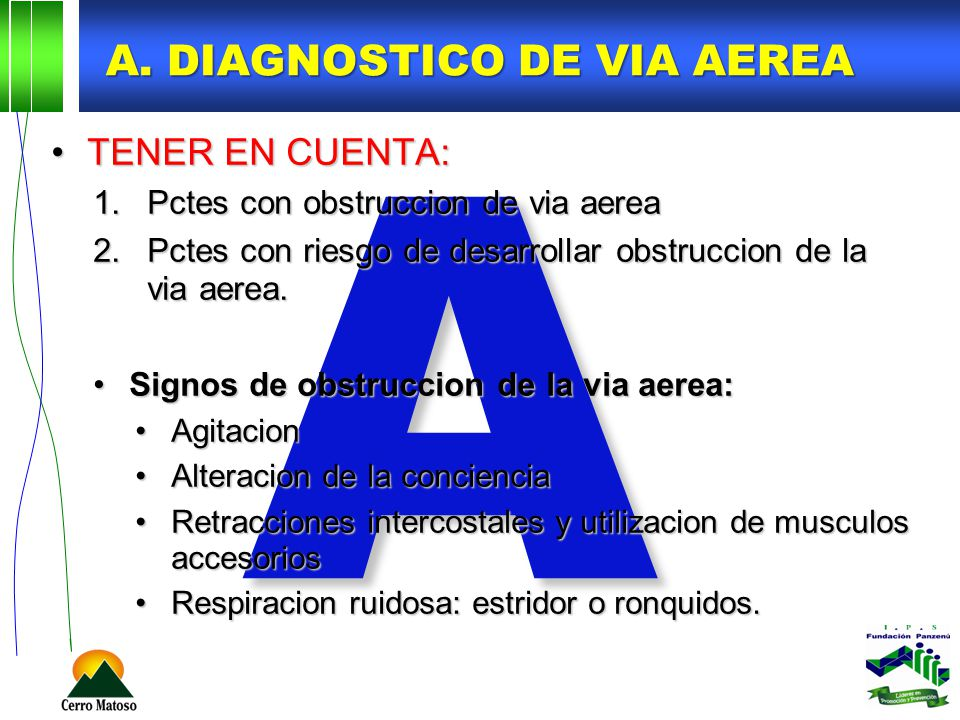A. DIAGNOSTICO DE VIA AEREA