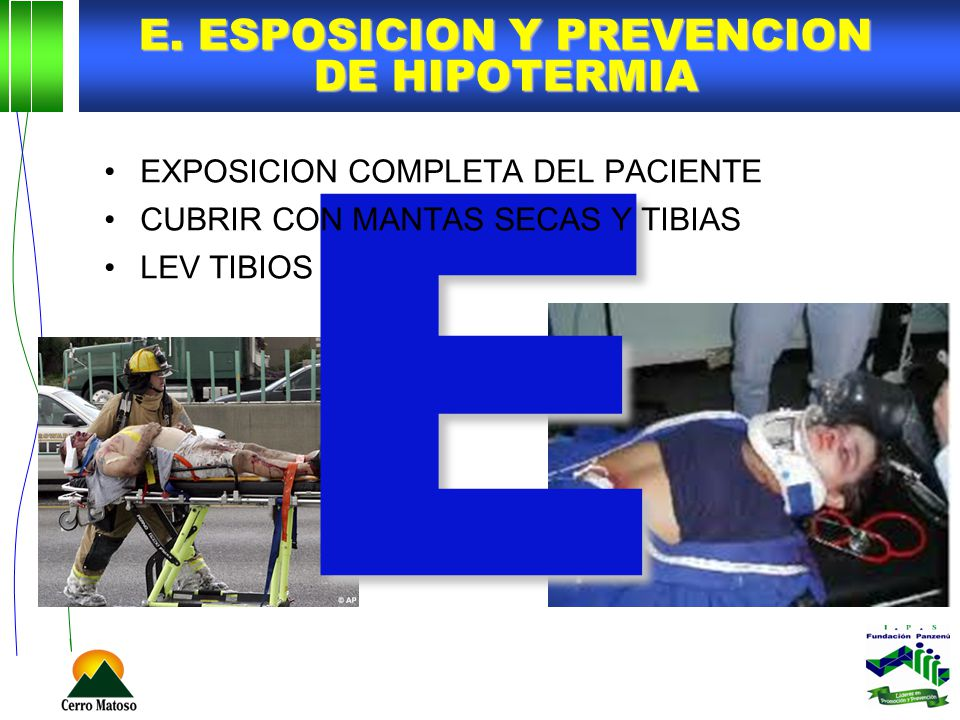 E. ESPOSICION Y PREVENCION DE HIPOTERMIA