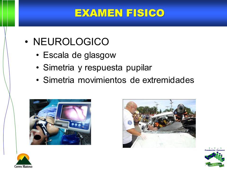 EXAMEN FISICO NEUROLOGICO Escala de glasgow