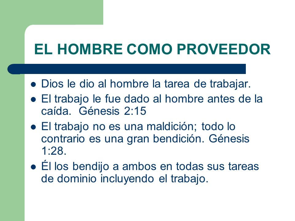 EL HOMBRE COMO PROVEEDOR