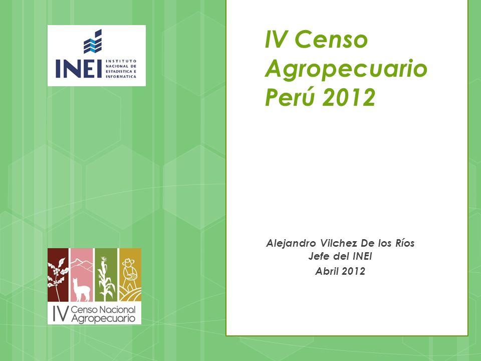 IV Censo Agropecuario Perú 2012