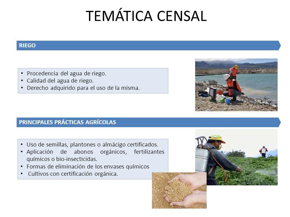 TEMÁTICA CENSAL RIEGO Procedencia del agua de riego.