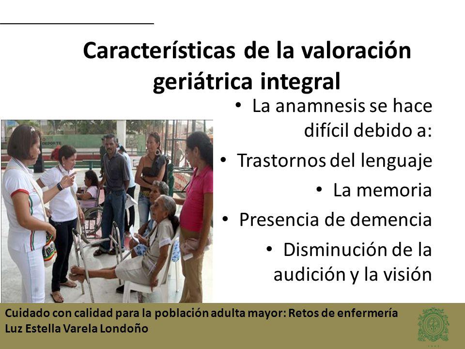 Características de la valoración geriátrica integral