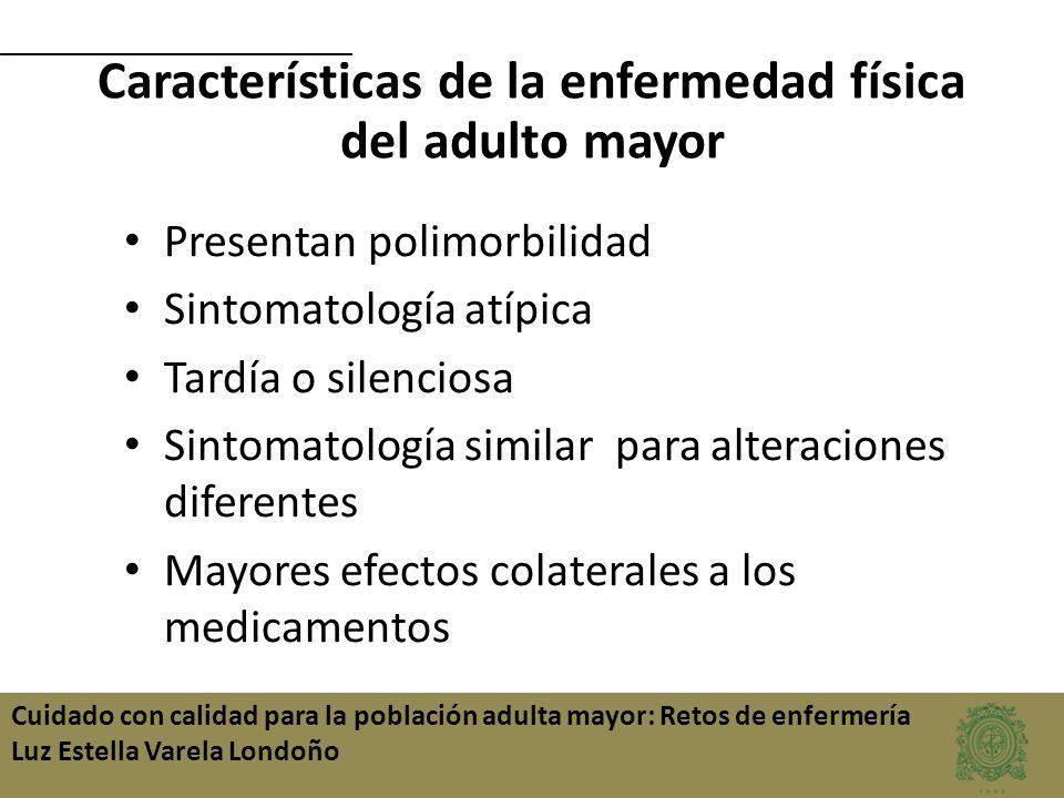 Características de la enfermedad física del adulto mayor